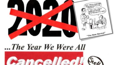 Photo of 2020… the year we were all cancelled!